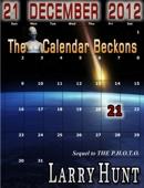21 December 2012: The Calendar Beckons