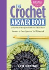 The Crochet Answer Book 2nd Edition