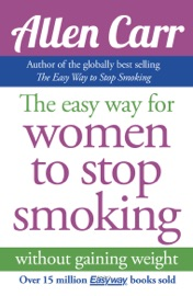 ALLEN CARRS EASY WAY FOR WOMEN TO STOP SMOKING