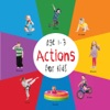 Actions For Kids Age 1-3 Engage Early Readers Childrens Learning Books