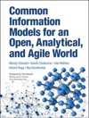 Common Information Models For An Open Analytical And Agile World