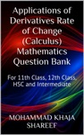 Applications Of Derivatives Rate Of Change Calculus Mathematics Question Bank