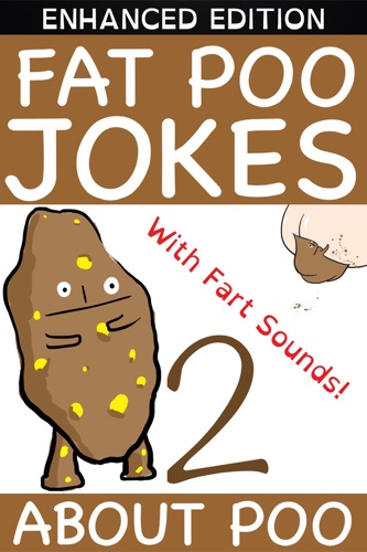 Fat Poo Jokes About Poo 2 (Enhanced Edition)