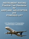 Instrument Rating Practical Test Standards For Airplane Helicopter And Powered Lift