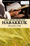 They Spoke From God Habakkuk