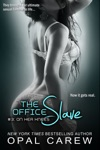 The Office Slave 3 On Her Knees