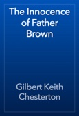 Gilbert Keith Chesterton - The Innocence of Father Brown artwork