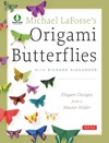 Michael LaFosses Origami Butterflies