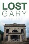 Lost Gary Indiana