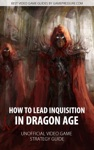 How To Lead Inquisition In Dragon Age