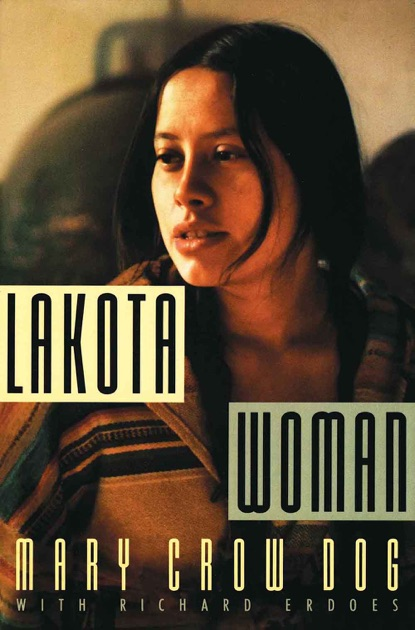 a report on lakota woman a memoir by mary crow dog