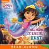 Mermaid Treasure Hunt Dora And Friends Enhanced Edition