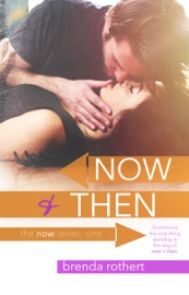 Now and Then book summary