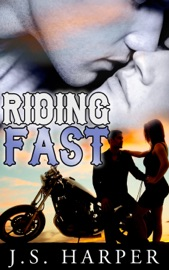 RIDING FAST (PART 3 IN THE RIDE HARD SERIES)