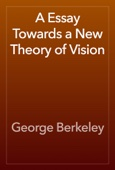 George Berkeley - A Essay Towards a New Theory of Vision artwork