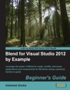 Blend For Visual Studio 2012 By Example Beginners Guide