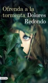 Dolores Redondo - Ofrenda a la tormenta portada