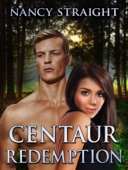 Nancy Straight - Centaur Redemption (Touched Series Book 4) artwork