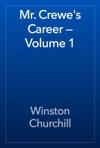 Mr Crewes Career  Volume 1