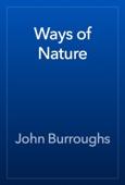 John Burroughs - Ways of Nature artwork