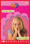 Staceys Problem The Baby-Sitters Club Friends Forever 10