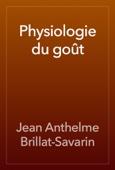 Jean Anthelme Brillat-Savarin - Physiologie du goût artwork