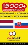 15000 Nederlands - Slowaaks Slowaaks - Nederlands Woordenschat