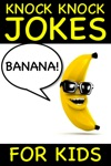 Banana Knock Knock Jokes For Kids