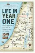Life in Year One - Scott Korb Cover Art