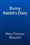 Bunny Rabbits Diary