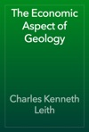 The Economic Aspect Of Geology