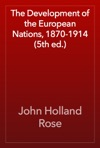 The Development Of The European Nations 1870-1914 5th Ed