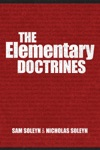 The Elementary Doctrines