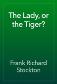 Frank Richard Stockton - The Lady, or the Tiger?  artwork