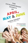 The Extraordinary Secrets Of April May  June