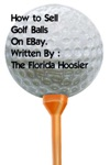 How To Sell Golf Balls On EBay