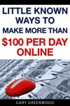 Little Known Ways To Make More Than 100 Per Day Online