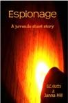Espionage A Juvenile Short Story