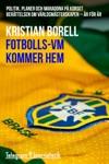 Fotbolls-VM Kommer Hem