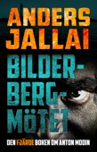 Anders Jallai - Bilderbergmötet bild