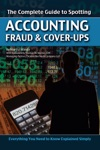 The Complete Guide To Spotting Accounting Fraud  Cover-Ups