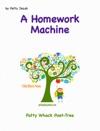 A Homework Machine