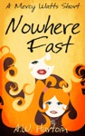 Nowhere Fast A Mercy Watts Short