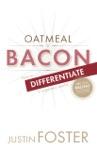 Oatmeal V Bacon