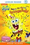 Happy Birthday SpongeBob Read-Along Storybook SpongeBob SquarePants