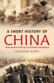 A Short History of China - Gordon Kerr Cover Art