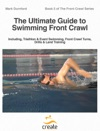 The Ultimate Guide To Swimming Front Crawl