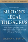Burtons Legal Thesaurus 5th Edition Over 10000 Synonyms Terms And Expressions Specifically Related To The Legal Profession