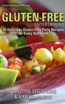 Easy Gluten-Free Entertaining