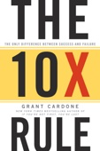 The 10X Rule - Grant Cardone Cover Art